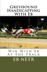 Greyhound Handicapping With Eb