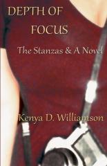 Depth of Focus: The Stanzas & A Novel