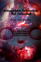 Armageddon Yellowstone: Hell Unleashed