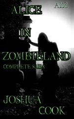 AiZ: Alice in Zombieland (Complete Saga)