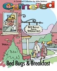 Cornered / Bed Bugs & Breakfast