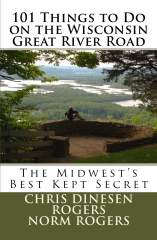 101 Things to Do on the Wisconsin Great River Road