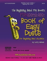 The Beginning Band Fun Book's FUNsembles: Book of Easy Duets (Alto Saxophone)