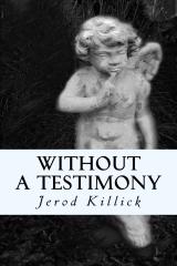 Without A Testimony