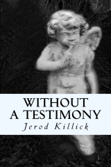 Without A Testimony