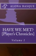 Have We Met? (Player's Chronicles)