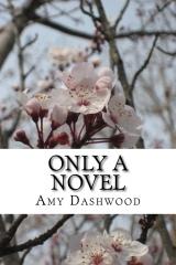 Only a Novel