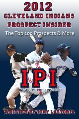 2012 Cleveland Indians Prospect Insider