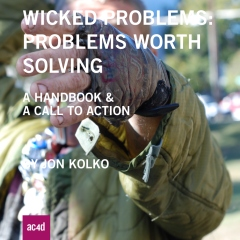 Wicked Problems: Problems Worth Solving