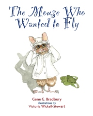 The Mouse Who Wanted to Fly