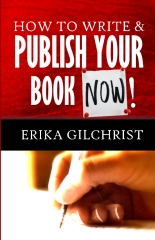 How to Write & Publish Your Book Now!!