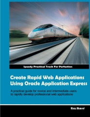 Create Rapid Web Application Using Oracle Application Express - Colored Version