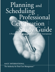 Planning & Scheduling Professional Certification Study Guide