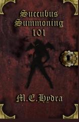 Succubus Summoning 101