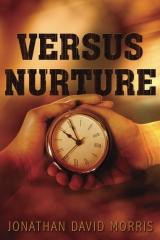Versus Nurture