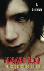 Depraved Blood: The Young Bloodsuckers Series