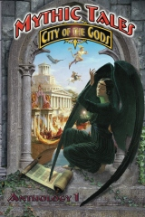 Mythic Tales: City of the Gods Vol1