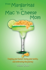 From Margaritas to Mac 'n Cheese Mom