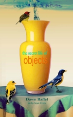 The Secret Life of Objects