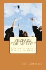 Prepare for Liftoff - How to Launch a Career in Sales