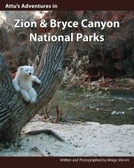 Attu's Adventures in Zion and Bryce Canyon National Parks.
