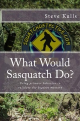 What Would Sasquatch Do?