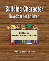 Building Character Devotions for Children