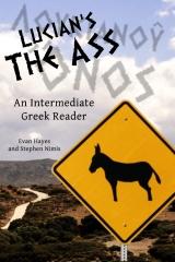 Lucian's The Ass: An Intermediate Greek Reader