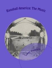 Baseball America: The Music