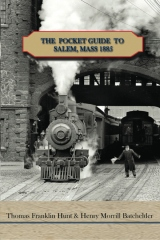 The Pocket Guide to Salem, Mass 1885