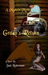 A Modern Myth: Grady's Return