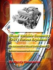 Diesel Variable Geometry (VGT) Turbos Explained
