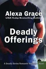 Deadly Offerings