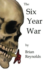 The Six Year War