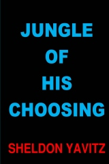 Jungle Of His Choosing