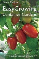 Easy Growing - Container Gardens