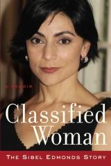 Classified Woman-The Sibel Edmonds Story