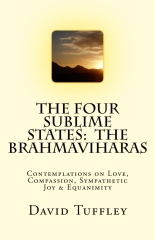 The Four Sublime States: The Brahmaviharas