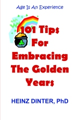 101 Tips For Embracing The Golden Years