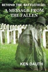 Beyond the Battlefield: A Message from the Fallen