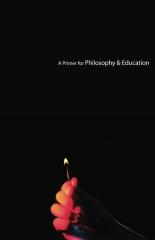 A Primer for Philosophy & Education