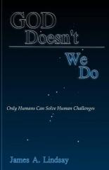 God Doesn't; We Do