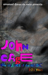 John Cage: the silence of the music