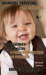 Bilingual Parenting & The Preacher's First Ministry