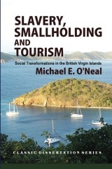 Slavery, Smallholding and Tourism
