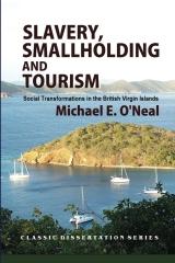 Slavery, Smallholding and Tourism