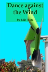 Dance against the Wind
