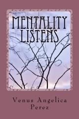 Mentality Listens