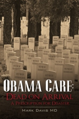 Obama Care: Dead on Arrival