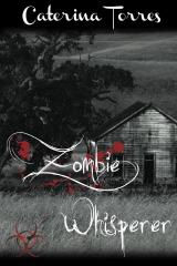Zombie Whisperer
